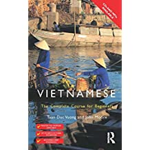 Colloquial Vietnamese: The Complete Course for Beginners: A Complete Language Course