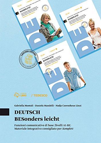 Deutsch. Besonders leicht. Unzioni comunicative di base (livelli A1-B1). Per le Scuole superiori. Con e-book. Con espansione online