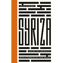 Syriza: Inside the Labyrinth