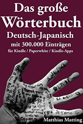 Das große Wörterbuch Deutsch-Japanisch mit 300.000 Einträgen (Große Wörterbücher 9)