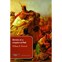 Historia de la conquista de Perú (Machado Lectus)