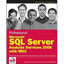 Professional Microsoft SQL Server Analysis Services 2008 with MDX by Sivakumar Harinath (2009-03-16)