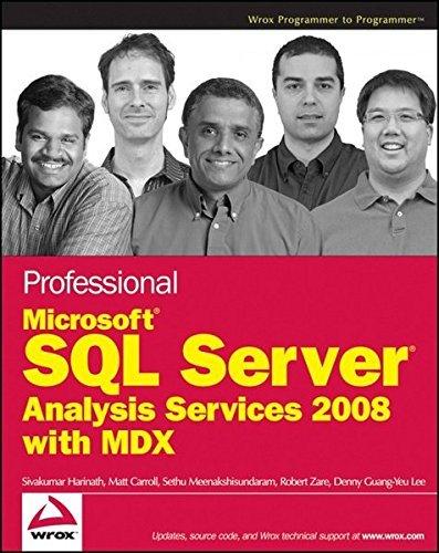Professional Microsoft SQL Server Analysis Services 2008 with MDX by Sivakumar Harinath (2009-03-16) par Sivakumar Harinath;Robert Zare;Sethu Meenakshisundaram;Matt Carroll;Denny Guang-Yeu Lee