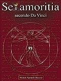 Sexamoritia secondo Da Vinci