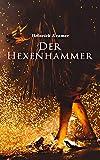 Der Hexenhammer: Alle 4 Bände - Heinrich Kramer