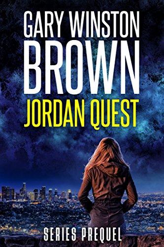 Jordan Quest (A Jordan Quest FBI Thriller Book 0) (English Edition) par Gary Winston Brown