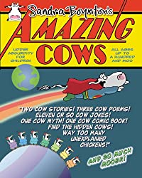 { AMAZING COWS!: A BOOK OF BOVINELY INSPIRED MISINFORMATION } By Boynton, Sandra ( Author ) [ Nov - 2010 ] [ Paperback ]