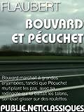 Bouvard et Pécuchet: Bouvard marchait à grandes enjambées, tandis que Pécuchet multipliant les pas, avec sa redingote qui lui battait les talons, semblait glisser sur des roulettes. (Nos Classiques)