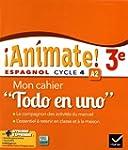 Animate Espagnol 3e �d. 2016 - Cahier...