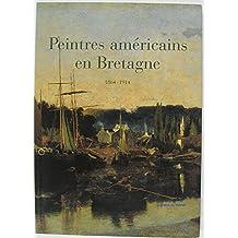 Peintres américains en Bretagne, 1864-1914 : Exposition présentée au Musée de Pont-Aven, du 24 juin au 25 septembre 1995