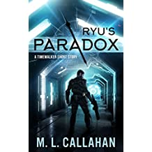Ryu's Paradox: A Timewalker Short Story (Alliance: The Timewalkers)