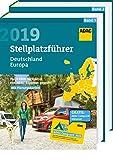 ADAC Stellplatzführer Deutschland/Europa 2019: Rund 6900 Stellplätze von ADAC Experten geprüft (ADAC Campingführer) - ADAC Medien und Reise GmbH