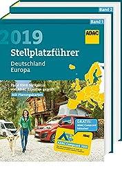 ADAC Stellplatzführer Deutschland/Europa 2019: Rund 6900 Stellplätze von ADAC Experten geprüft (ADAC Campingführer)
