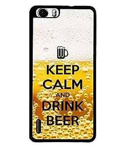 PrintVisa Designer Back Case Cover for Huawei Honor 6 (Keep Calm Funny Funky Drink Beer)