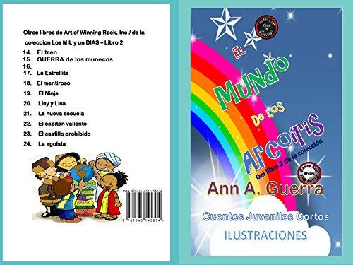 El mundo de los arcoiris (Los MIL y un DIAS Libro 2 nº 16 ...