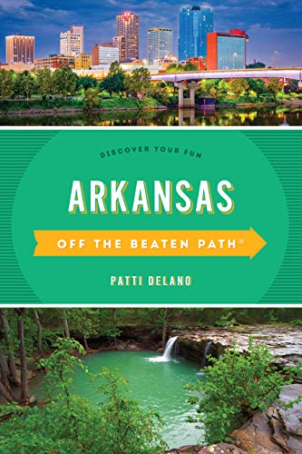 Arkansas Off the Beaten Path(r): Discover Your Fun