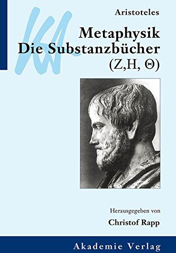 klassiker-auslegen-band-4-aristoteles-metaphysik-die-substanzbucher-zeta-eta-theta