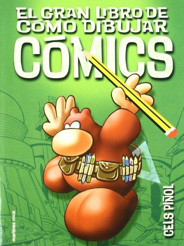 Descargar Libro El gran libro de cómo dibujar cómics de Cels Piñol