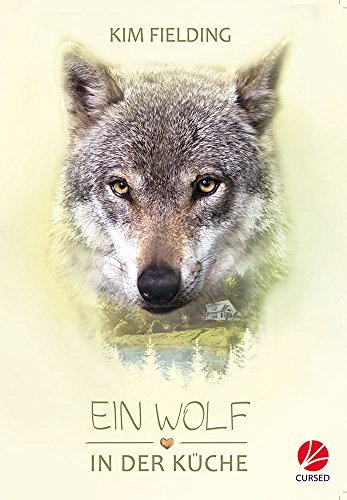 Ein Wolf in der Küche (Good Bones 1)