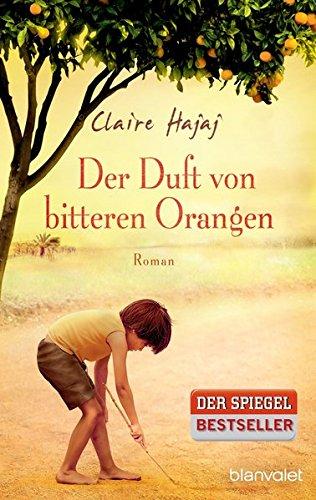 Preisvergleich Produktbild Der Duft von bitteren Orangen: Roman