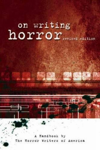 "On Writing Horror: A Handbook by the Horror Writers Association: A Handbook by ""The Horror Writers of America"" Test"