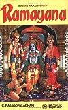 Ramayana - 1 by C. Rajagopalachari (2007) Paperback - Bharatiya Vidya Bhavan