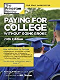 Paying for College Without Going Broke: 2016 Edition (College Admissions Guides) (Princeton Review: Paying for College Without Going Broke)