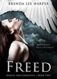 FREED (Angels and Gargoyles Book 2) (English Edition)