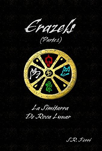Erazels: La Simitarra de Roca Lunar