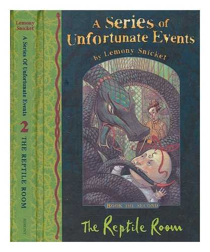 A SERIES OF UNFORTUNATE EVENTS Book 2 THE REPTILE ROOM