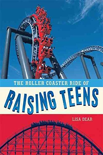 [(The Roller Coaster Ride of Raising Teens)] [By (author) Lisa Dear] published on (June, 2011)