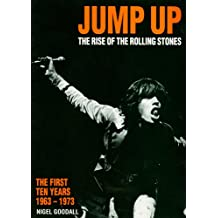 """Jump Up: Rise of the """"Rolling Stones"""" - The First Ten Years, 1963-73"""