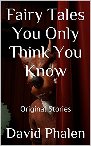 Think You Know: Original Stories (English Edition) (Red Riding Hood Original-story)