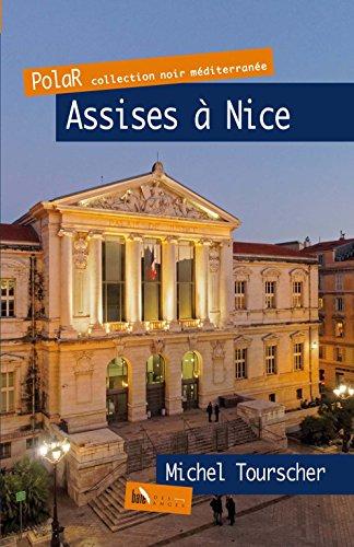 Assises à Nice par Michel Tourscher
