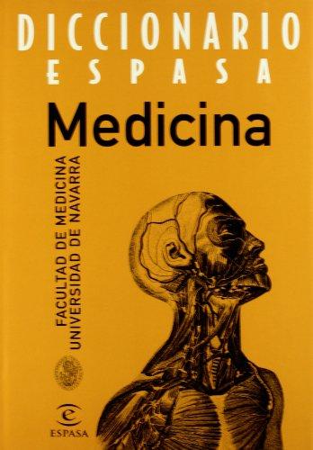 Descargar Libro Diccionario de medicina (Coleccion Diccionarios Espasa) de Facultad de Medicina de la Universidad de Navarra