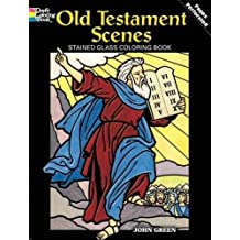 Old Testament Scenes Stained Glass Coloring Book (Dover Coloring Books)