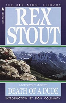 Death of a Dude (A Nero Wolfe Mystery Book 44) by [Stout, Rex]