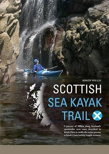 Scottish Sea Kayak Trail by Simon Willis (8-Jun-2009) Paperback