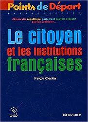 Points de départ : Le Citoyen et les Institutions