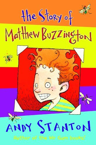 The Story of Matthew Buzzington by Andy Stanton (2009-06-12)