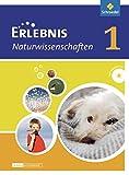 Erlebnis Naturwissenschaften - Differenzierende Ausgabe 2013 für Niedersachsen: Schülerband 1