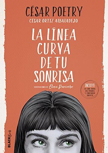 La línea curva de tu sonrisa (Colección #BlackBirds) por César Poetry