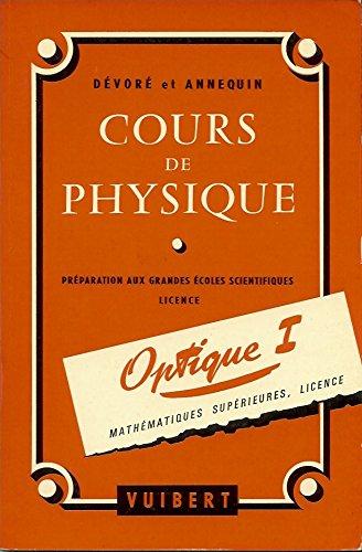 Cours de physique Optique I Mathématiques supérieures