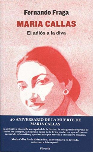 Maria Callas (Señales) por Fernando Fraga Suárez