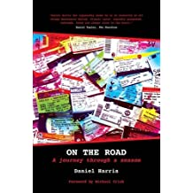 By Daniel Harris On the Road: A Journey Through a Season [Paperback]