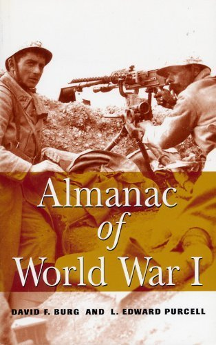 Almanac of World War I by David F. Burg (2004-03-05)