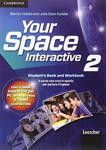 Your space. Interactive. Per la Scuola media. Con e-book. Con espansione online: 2