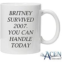 """Acen """"Britney Survécu 2007. Vous pouvez Poignée aujourd'hui."""" Mug en céramique, blanc, 311,8gram"""
