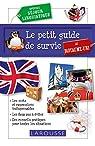 Le petit guide de survie au Royaume Uni par Larousse