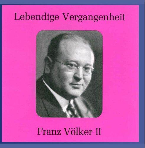 Preisvergleich Produktbild Lebendige Vergangenheit - Franz Völker (Vol.2)